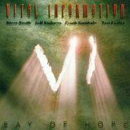 Vital Information, Ray Of Hope (CD)