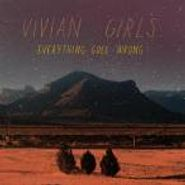 Vivian Girls, Everything Goes Wrong (CD)