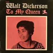 Walt Dickerson, To My Queen (LP)