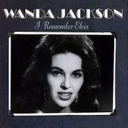 Wanda Jackson, I Remember Elvis (CD)