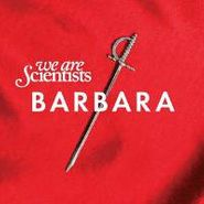 We Are Scientists, Barbara (CD)