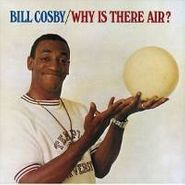Bill Cosby, Why Is There Air? (CD)