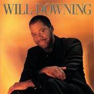 Will Downing, Will Downing (CD)