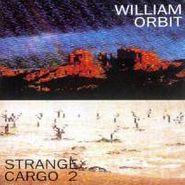 William Orbit, Strange Cargo 2 (CD)
