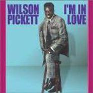 Wilson Pickett, I'm In Love (CD)