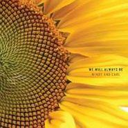 Windy & Carl, We Will Always Be (CD)