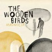 The Wooden Birds, Magnolia (CD)