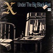 X, Under The Big Black Sun (LP)