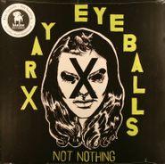 Xray Eyeballs, Not Nothing (LP)