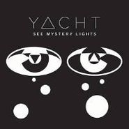 YACHT, See Mystery Lights (CD)