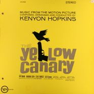 Kenyon Hopkins, The Yellow Canary [Score] (LP)