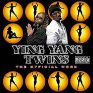 Ying Yang Twins, Official Work (CD)