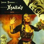 Yma Sumac, Voice Of The Xtabay...And Other Exotic Delights (CD)