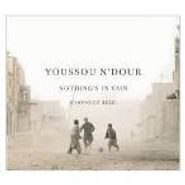 Youssou N'Dour, Nothing's In Vain (CD)