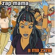 Zap Mama, A Ma Zone (CD)