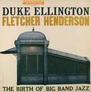 Duke Ellington, The Birth Of Big Band Jazz (LP)
