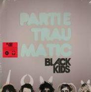 Black Kids, Partie Traumatic (LP)