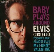 "Elvis Costello, Baby Plays Around [EP] (10"")"