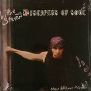 Little Steven & The Disciples Of Soul, Men Without Women