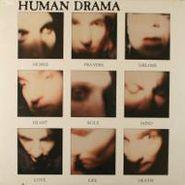 Human Drama, Hopes Prayers Dreams Heart Soul Mind Love Life Death (EP)