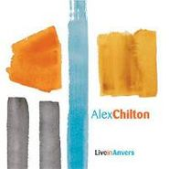 Alex Chilton, Live in Anvers (CD)