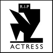 Actress, R.I.P. (LP)