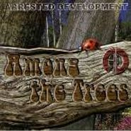 Arrested Development, Among The Trees (CD)