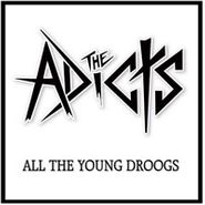 The Adicts, All The Young Droogs (CD)