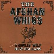 The Afghan Whigs, Live At The Howlin' Wolf New Orleans EP (CD)
