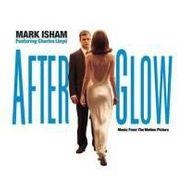 Mark Isham, Afterglow [OST] (CD)