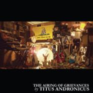 Titus Andronicus, Airing of Grievances (CD)