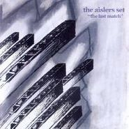 The Aislers Set, The Last Match (CD)