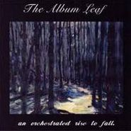 The Album Leaf, An Orchestrated Rise To Fall (CD)