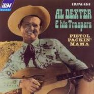 Al Dexter & His Troopers, Pistol Packin' Mama (CD)