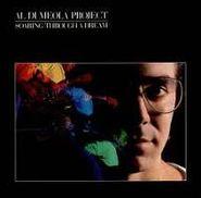 Al Di Meola, Soaring Through A Dream (CD)