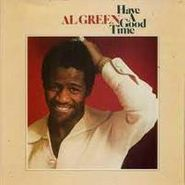 Al Green, Have A Good Time (CD)