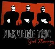 Alkaline Trio, Good Mourning (CD)