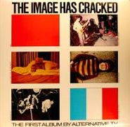 Alternative TV, The Image Has Cracked [Import] (LP)