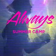 Summer Camp, Always EP (CD)