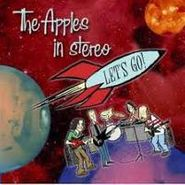 The Apples In Stereo, Let's Go! (CD)