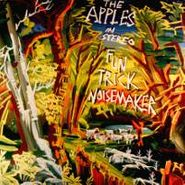 The Apples In Stereo, Fun Trick Noisemaker (LP)