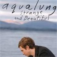 Aqualung, Strange And Beautiful (CD)