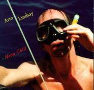 Arto Lindsay, Noon Chill (CD)