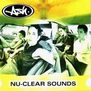 Ash, Nu-Clear Sounds (CD)