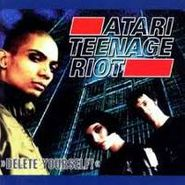 Atari Teenage Riot, Delete Yourself (CD)
