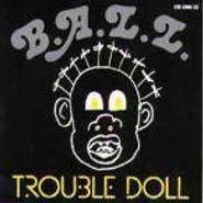 B.A.L.L., Trouble Doll (CD)