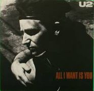 """U2, All I Want Is You / Unchained Melody (7"""")"""