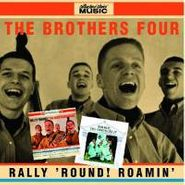 The Brothers Four, Rally 'Round / Roamin' (CD)