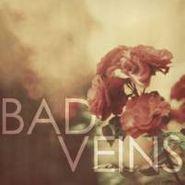 Bad Veins, Bad Veins (CD)