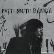 Patti Smith, Banga (LP)